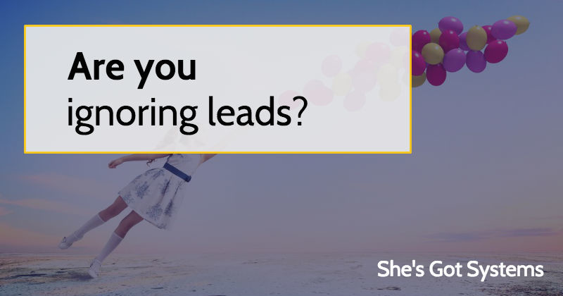 Are you ignoring leads?