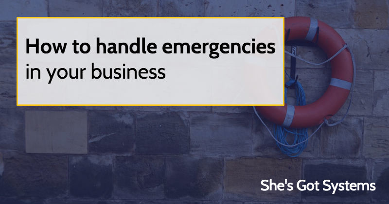 How to handle emergencies in your business