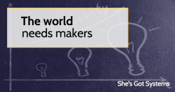 The world needs makers