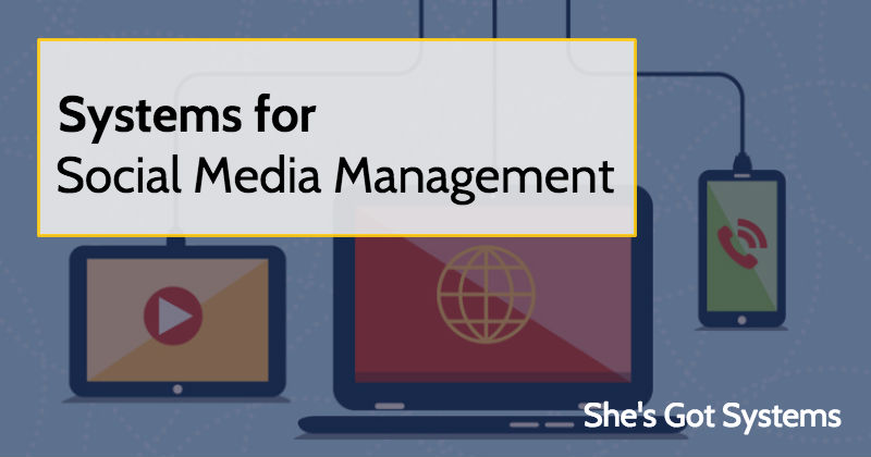 Systems for Social Media Management