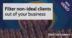 Filter non-ideal clients out of your business