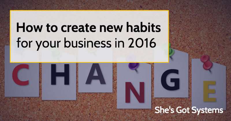 How to Create new habits for your business in 2016