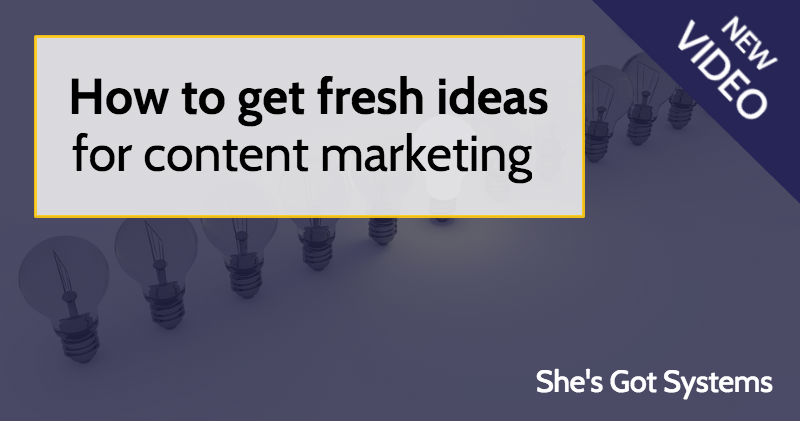How to get fresh ideas for content marketing