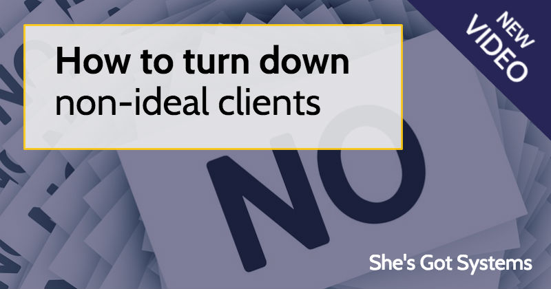 How to turn down non-ideal clients