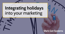 Integrating holidays into your marketing