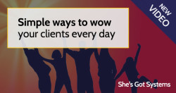 Simple ways to wow your clients every day