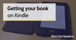 Getting your book on Kindle
