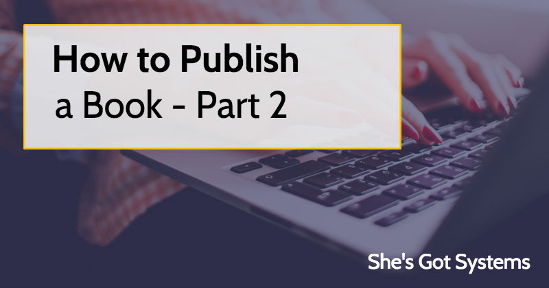 How to Publish a Book - Part 2