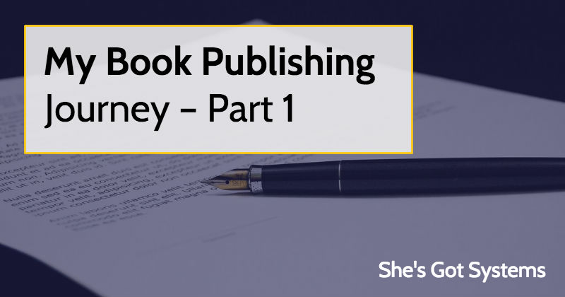 My Book Publishing Journey – Part 1