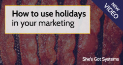 How to use holidays in your marketing