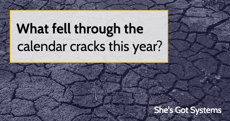 What fell through the calendar cracks this year?