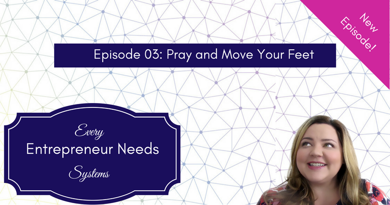 eens-podcast-pray-and-move-your-feet