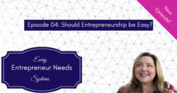 should-entrepreneurship-be-easy