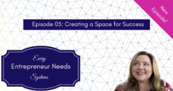 eens-podcast-episode-5-creating-space-for-success