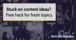 stuck-on-content-ideas-free-hack-for-fresh-topics