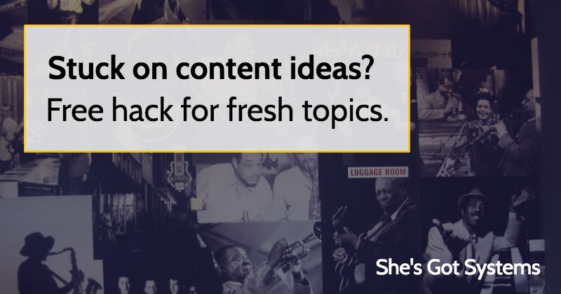 Stuck on content ideas? Free hack for fresh topics.