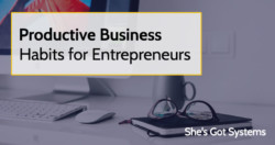 productive-business-habits-for-entrepreneurs