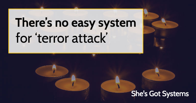 There's no easy system for 'terror attack'