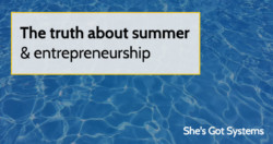 the-truth-about-summer-and-entrepreneurship
