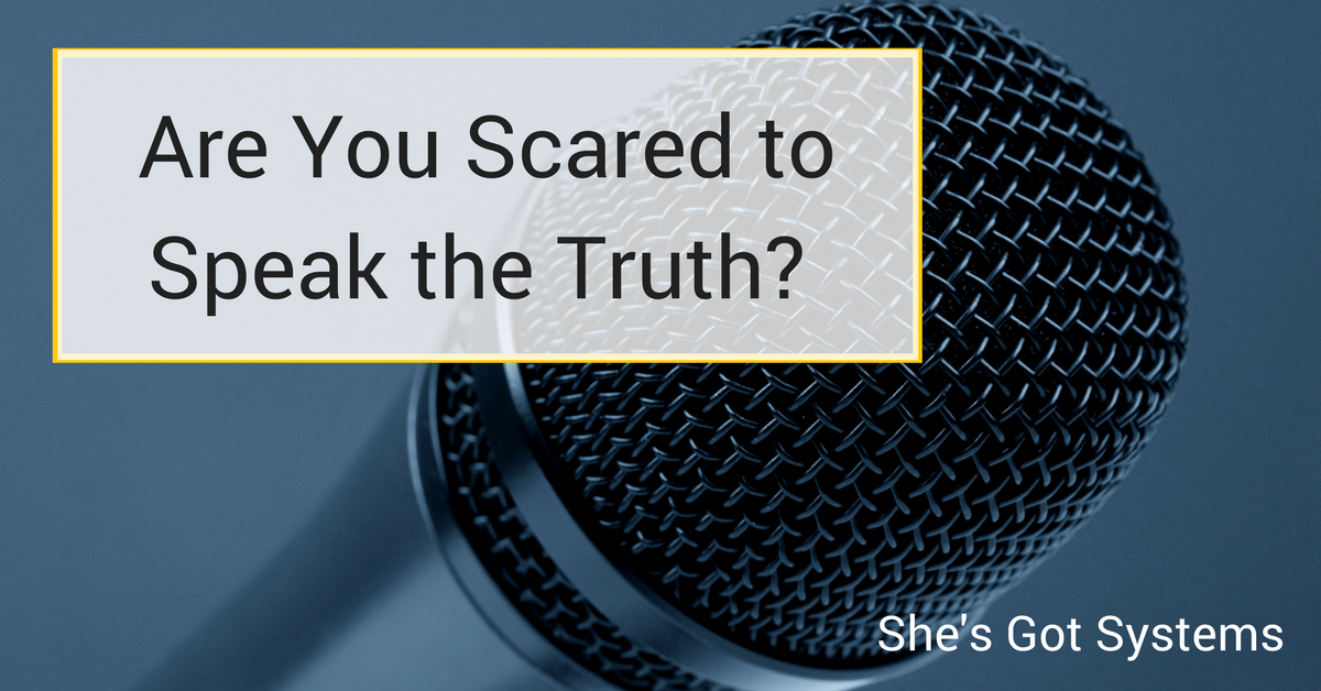 Are You Scared to Speak the Truth?