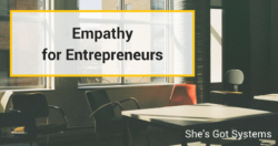 Empathy for Entrepreneurs