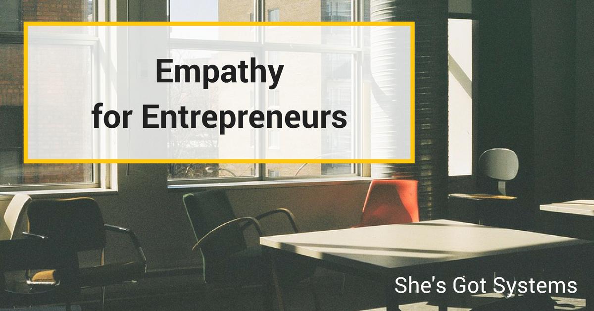 Empathy for Entrepreneurs